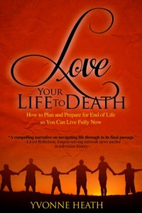 Love Your Life to Death